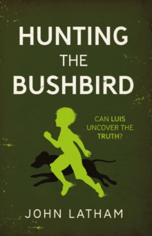 Image for Hunting the bushbird