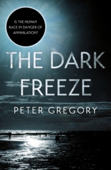 Image for The dark freeze