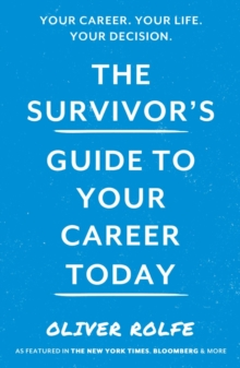 Image for The survivor's guide to your career today