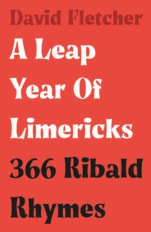 Image for A leap year of limericks  : 366 ribald rhymes