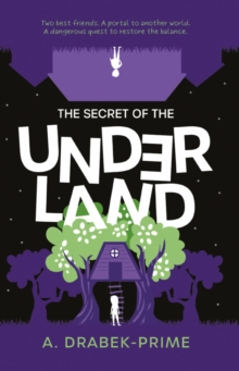 Image for The secret of the underland