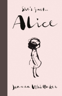 Image for She's just... Alice