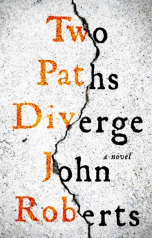Image for Two paths diverge