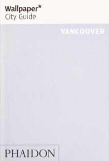 Wallpaper* City Guide Vancouver