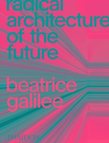 Image for Radical architecture of the future