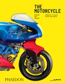 Image for The motorcycle  : design, art, desire