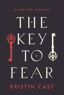 Image for The key to fear