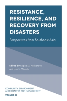 Image for Resistance, resilience, and recovery from disasters  : perspectives from Southeast Asia