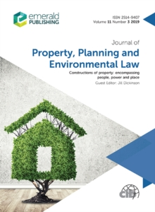 Image for Constructions of Property: Encompassing People, Power and Place: Journal of Property, Planning and Environmental Law