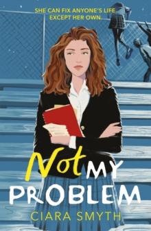 Not my problem - Smyth, Ciara