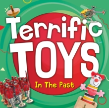 Image for Terrific toys in the past