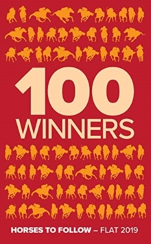 Image for 100 Winners : Horses to Follow Flat 2019