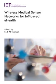 Image for Wireless Medical Sensor Networks for IoT-Based eHealth