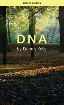 DNA - Kelly, Dennis (Author)