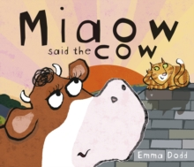 Image for Miaow said the cow