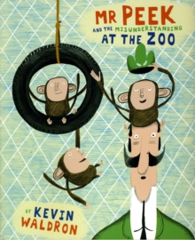 Image for Mr Peek and the misunderstanding at the zoo
