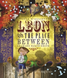 Image for Leon and the place between