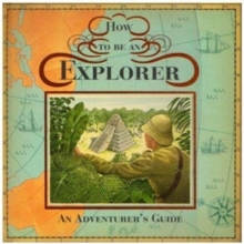Image for How to be an explorer