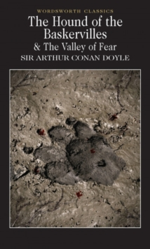 The Hound of the Baskervilles & The Valley of Fear - Doyle, Sir Arthur Conan