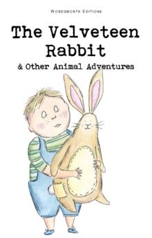 Image for The velveteen rabbit & other animal adventures