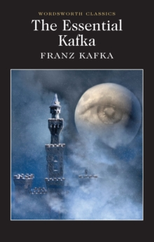 Image for The essential Kafka  : The castle, Metamorphosis and other stories, The trial
