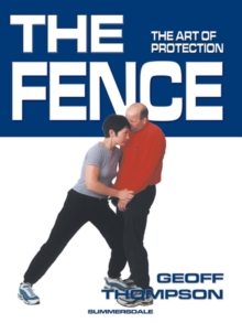 Image for The fence  : the art of protection