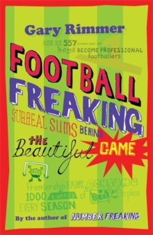 Image for Football freaking  : surreal sums behind the beautiful game