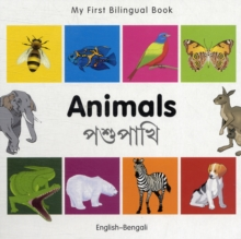 Image for My First Bilingual Book -  Animals (English-Bengali)