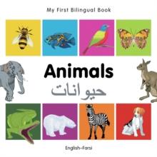 Image for My First Bilingual Book - Animals - English-farsi