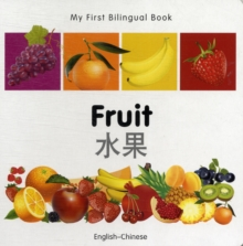 Image for My First Bilingual Book -  Fruit (English-Chinese)
