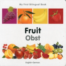Image for My First Bilingual Book -  Fruit (English-German)