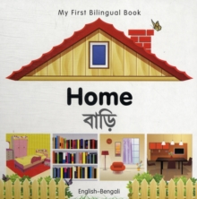 Image for My First Bilingual Book - Home - English-bengali