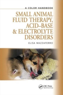 Image for Small animal fluid therapy, acid-base and electrolyte disorders