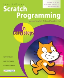 Image for Scratch programming in easy steps: covers Scratch 2.0 and Scratch 1.4