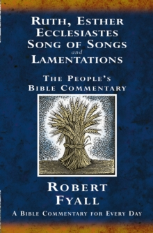 Image for Ruth, Esther, Ecclesiastes, Song of Songs and Lamentations : A Bible Commentary for Every Day
