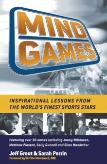 Image for Mind games  : inspirational lessons from the world's biggest sports stars