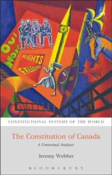 Image for The Constitution of Canada  : a contextual analysis