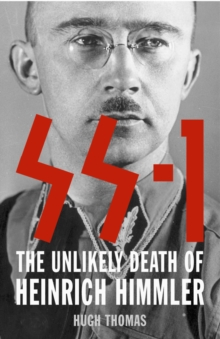 Image for SS 1  : the unlikely death of Heinrich Himmler