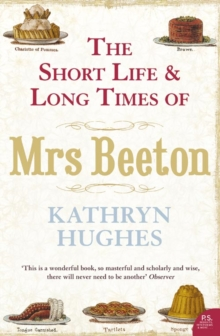 Image for The short life & long times of Mrs Beeton