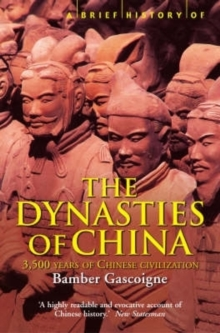 Image for A brief history of the dynasties of China