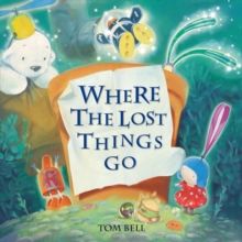 Image for Where the lost things go