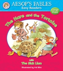 Image for The hare and the tortoise  : with, The sick lion