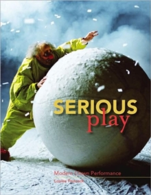 Image for Serious play  : modern clown performance