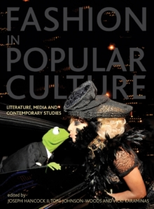 Image for Fashion in popular culture  : literature, media and contemporary studies