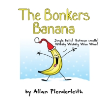 Image for The bonkers banana