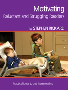 Image for Motivating reluctant & struggling readers