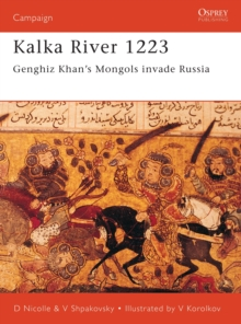 Image for Kalka River, 1223  : Ghengis Khan's mongols invade Russia