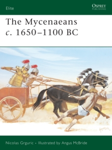 Image for The Mycenaeans c. 1650-1100 BC