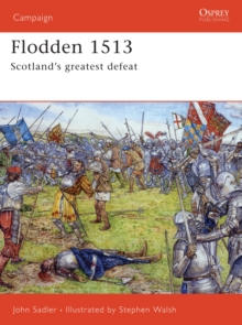 Image for Flodden 1513  : Scotland's greatest defeat