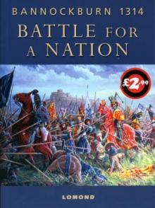 Image for Battle for A Nation : Bannockburn 1314